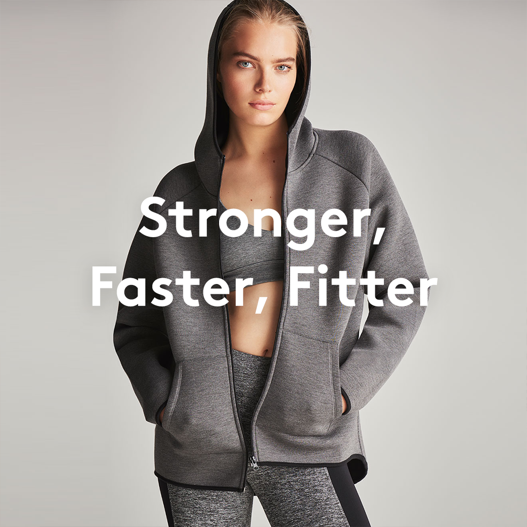 Stronger, Faster, Fitter